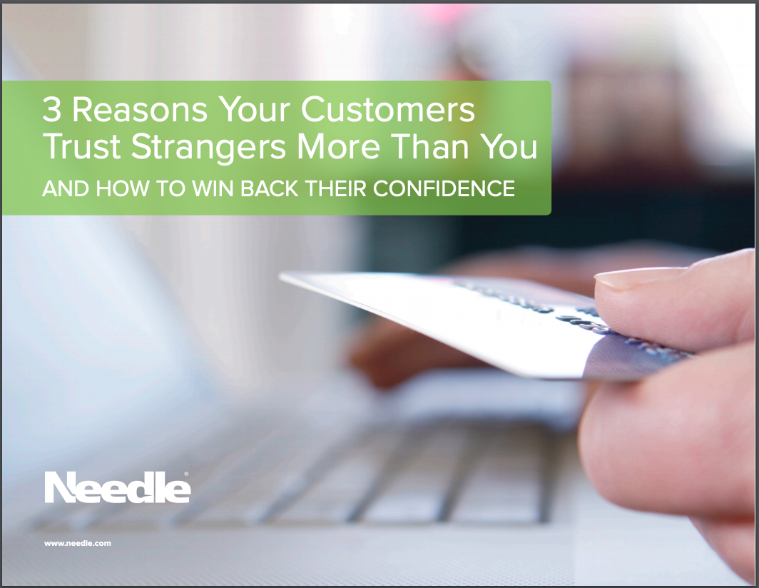 eBook: 3 Reasons Your Customers Trust Strangers More Than You